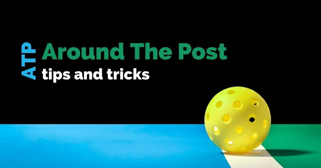 ATP Around the Post | Midatlantic Pickleball | Local Bethesda and Online