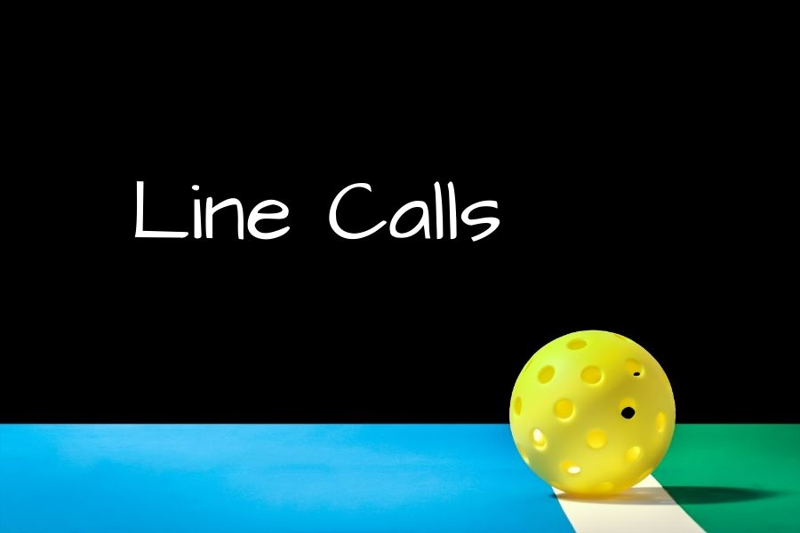 Featured Image Line Calls Pickleball
