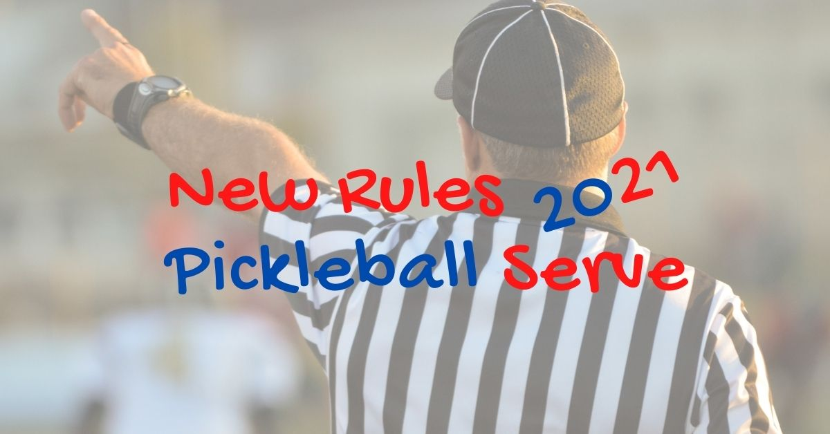 Featured Image New Pickleball Serving Rules 2021